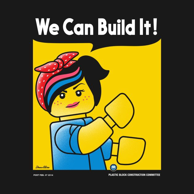 WE CAN BUILD IT by drewwise