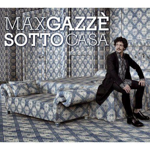 Max Gazze' - Sotto Casa