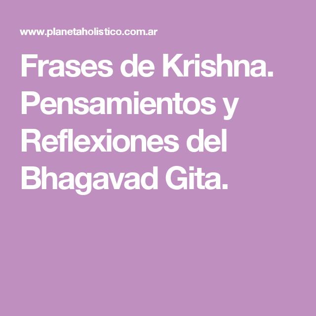 Frases De Krishna Pensamientos Y Reflexiones Del Bhagavad