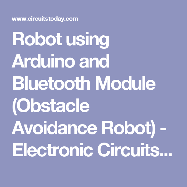 Robot Using Arduino And Bluetooth Module Obstacle Avoidance Robot