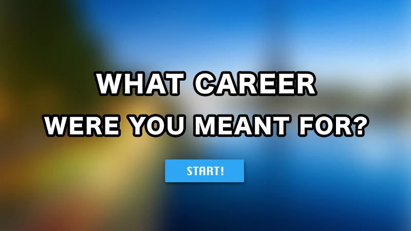 What Career Were You Actually Meant For Career Quiz Career Quiz Buzzfeed Future Career Quiz
