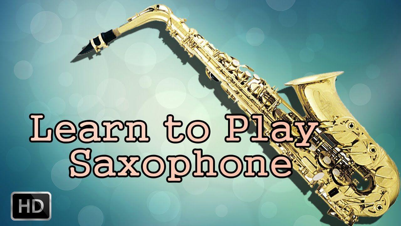 Learn How To Play Saxophone Jhanta Swaras Basic
