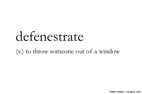 defenestrate