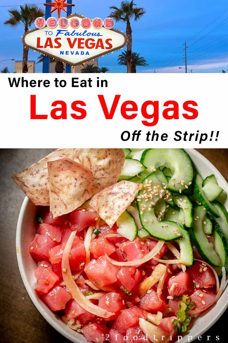 Where To Eat Off The Strip A Las Vegas Food Guide Food