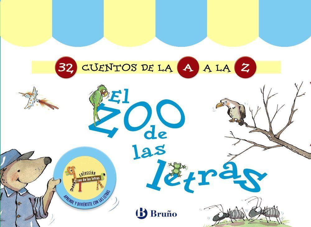 El Zoo De Las Letras Amazon Co Uk En 2020 Cuentos Letras Libros Para Niños