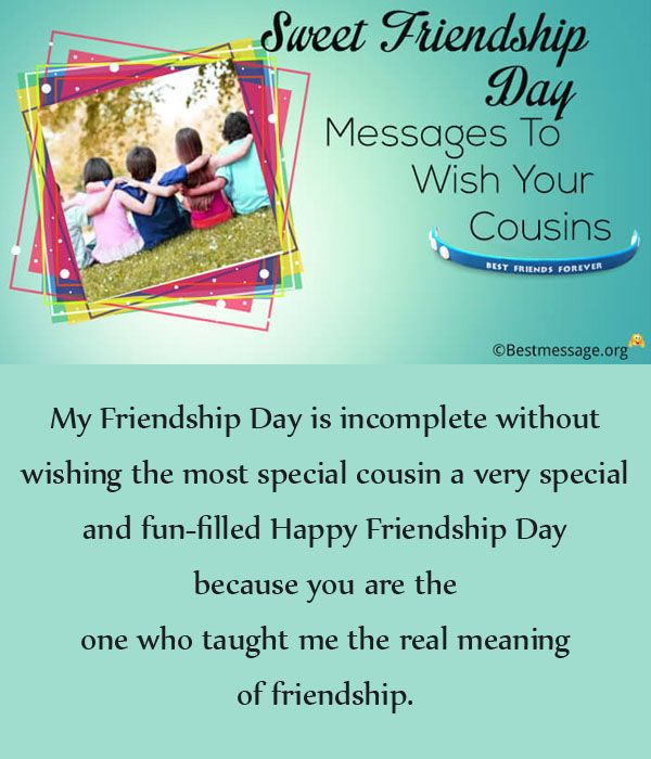 Sweet Happy Friendship Day Messages To Wish Your Cousins Quotes