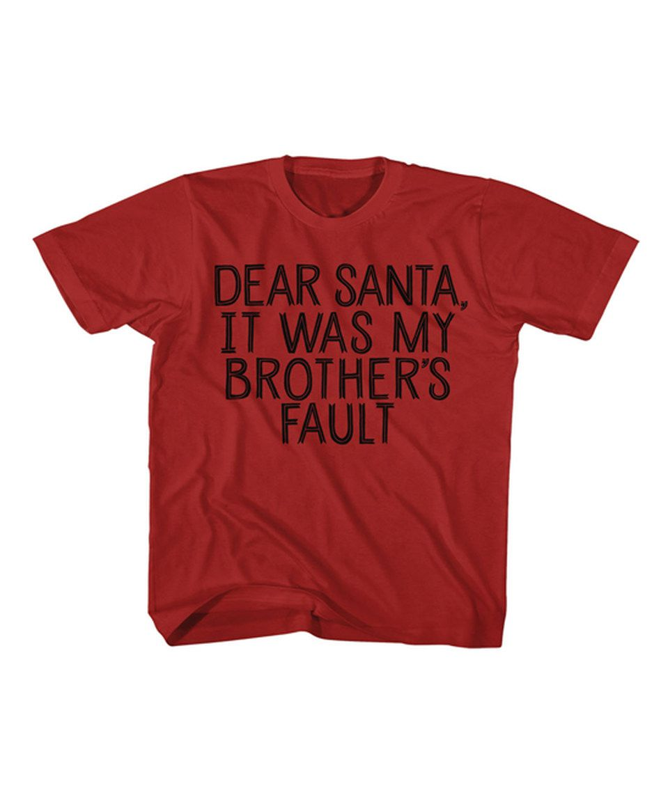 jiminy christmas Red \'It Was My Brother\'s Fault\' Tee - Toddler & Kids
