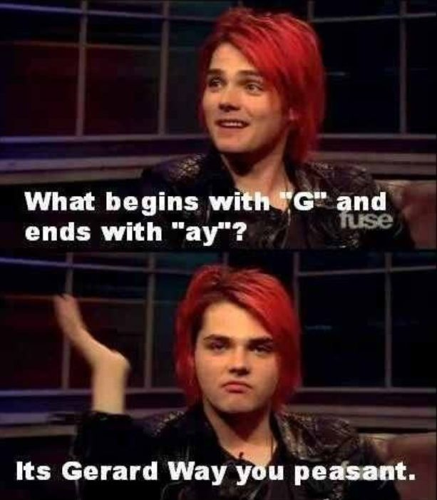 Ya Get It Together Peasant With Images My Chemical Romance Gerard Way Band Humor