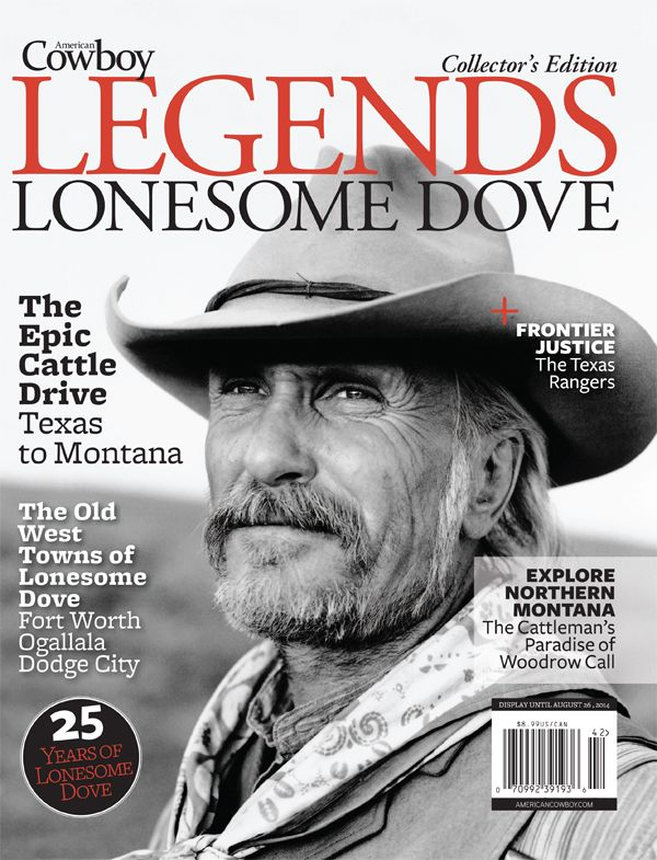 3686a33df6a69 Introducing our Lonesome Dove Collector s issue! This special issue  celebrates 25 years of the epic tale with interviews with the actors