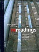 BOOK Re-Readings: Interior Architecture and the Design Principles of Remodelling Existing Buildings Graeme Brooker, Sally Stone