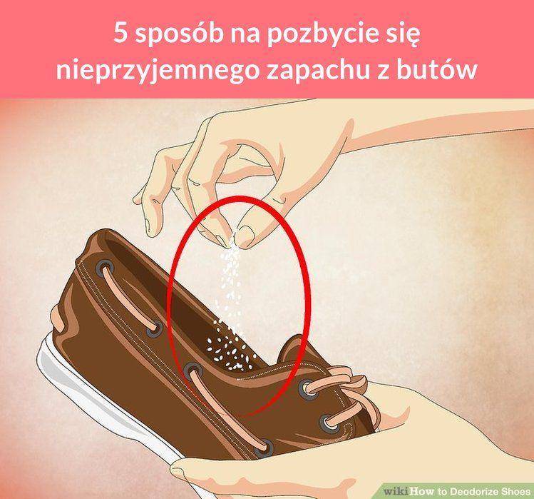 5 Sposob Na Pozbycie Sie Nieprzyjemnego Zapachu Z Butow Deodorize Shoes Diy Heels Shoes