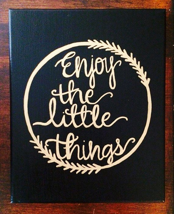 enjoy the little things - sorority canvas - big and little - canvas quote painting