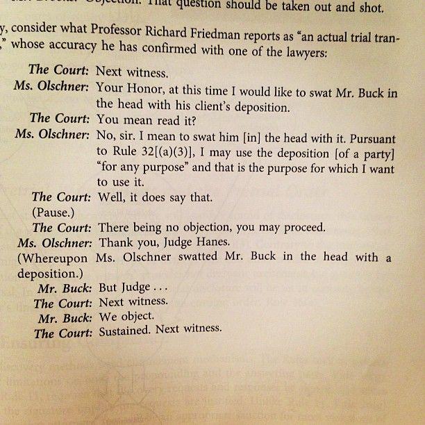 Sounds like a funny scene from a Grisham novel! Funny