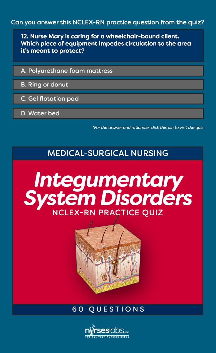 Quiz #1: Integumentary System Disorders NCLEX Practice Exam (60 ...