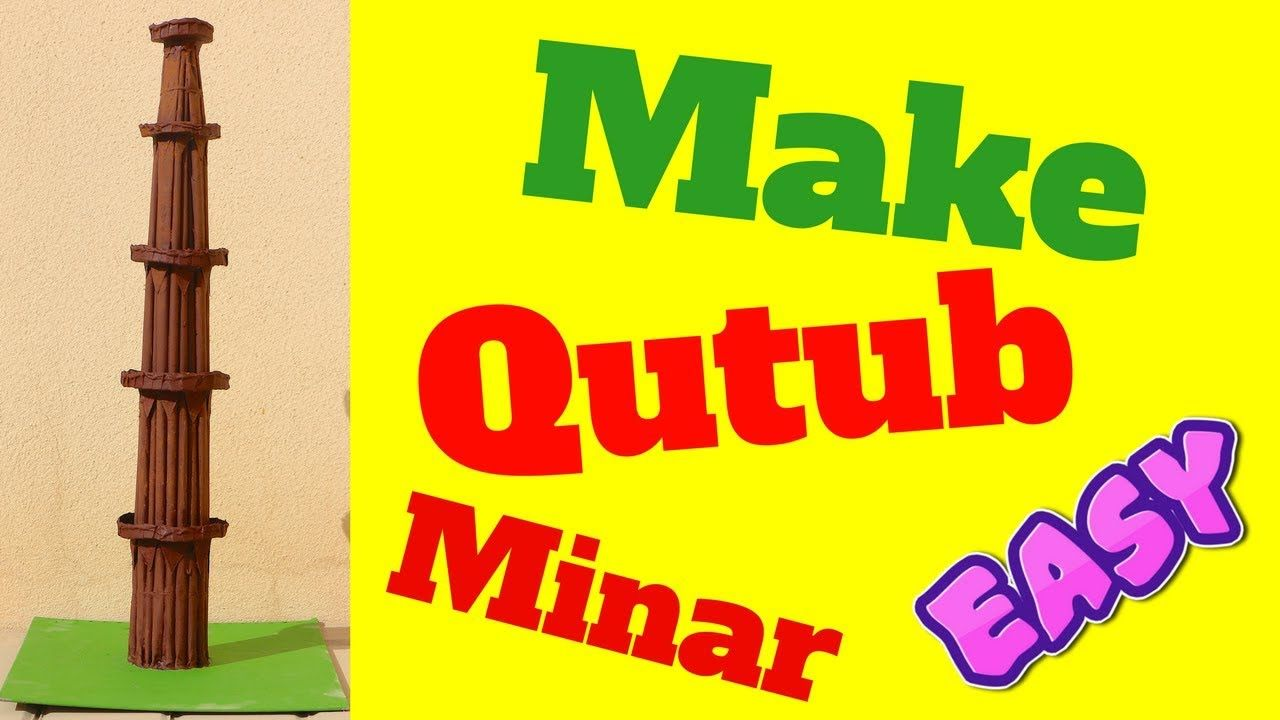 How to make qutub minar model step by step easy by paper and cardboard f