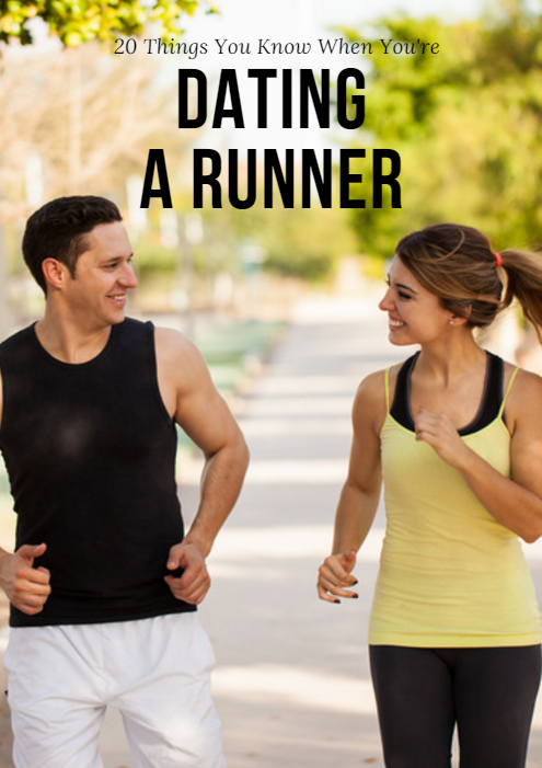 Dating a runner