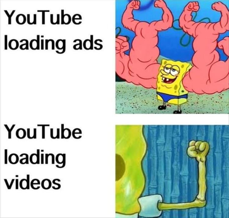 Youtube Ads Vs Videos Funny Spongebob Memes Funny Memes Spongebob Memes