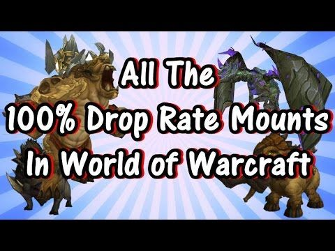 5 All The 100 Drop Rate Mounts In World Of Warcraft Youtube