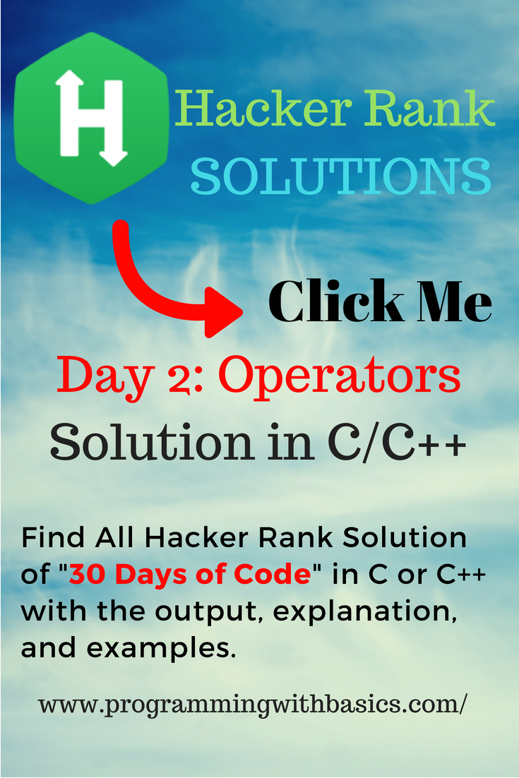 Hackerrank Solution For Day 2: Operators | HackerRank