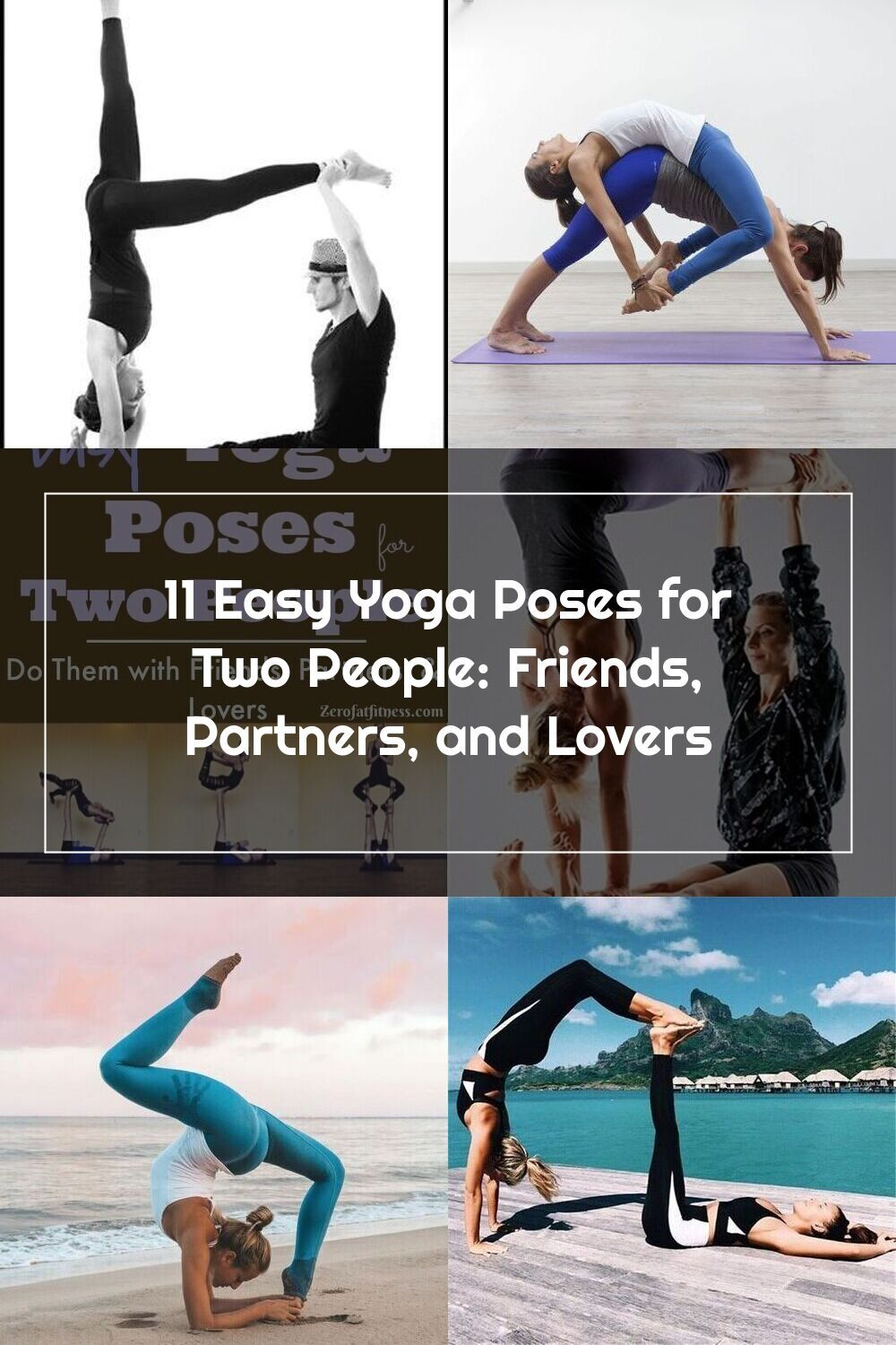 40 Easy Yoga Poses for Two People: Friends, Partners, and this
