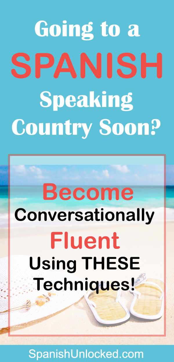 15 Techniques to Become Conversationally Fluent in Spanish! #learningspanish