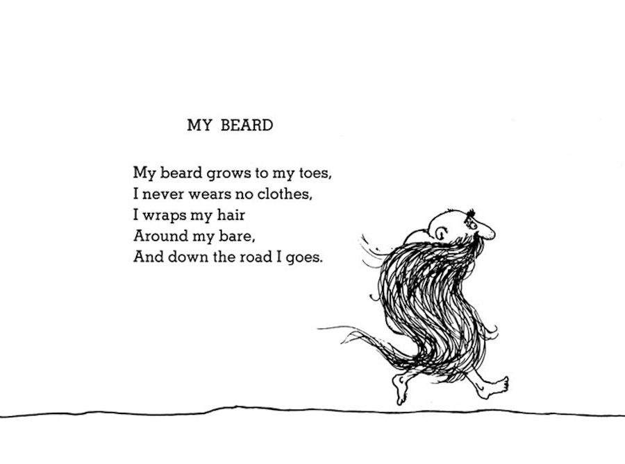 Love Shel Silverstein Poem: My Beard. This Poem Set A Life Goal For