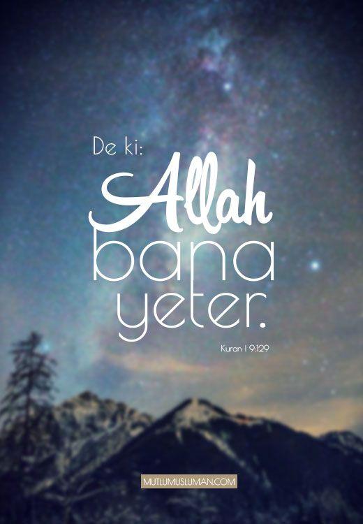 De Ki Allah Bana Yeter Kuran Islam Allah Islam Allah Islamic Quotes