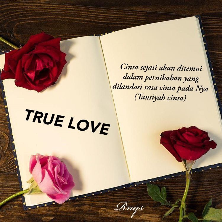 Cinta Sejati Akan Ditemui Dalam Pernikahan Yang Dilandasi Rasa Cinta Pada Nya