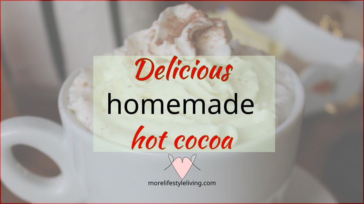 Delicious ways to make hot chocolate! Ideas for snowy days. #morelifestyleliving