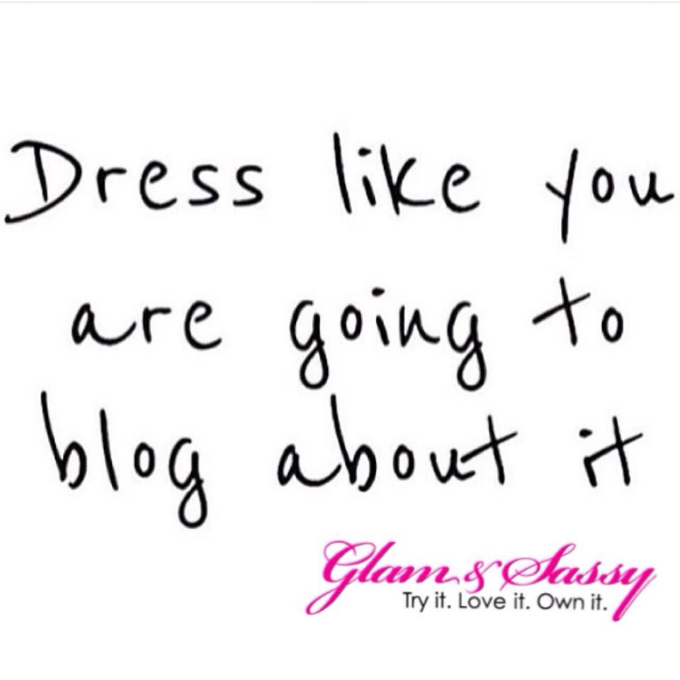 Dress For Success Quotes Glamandsassy Showyoursparkle ✨ Glamandsassy  Glam & Sassy