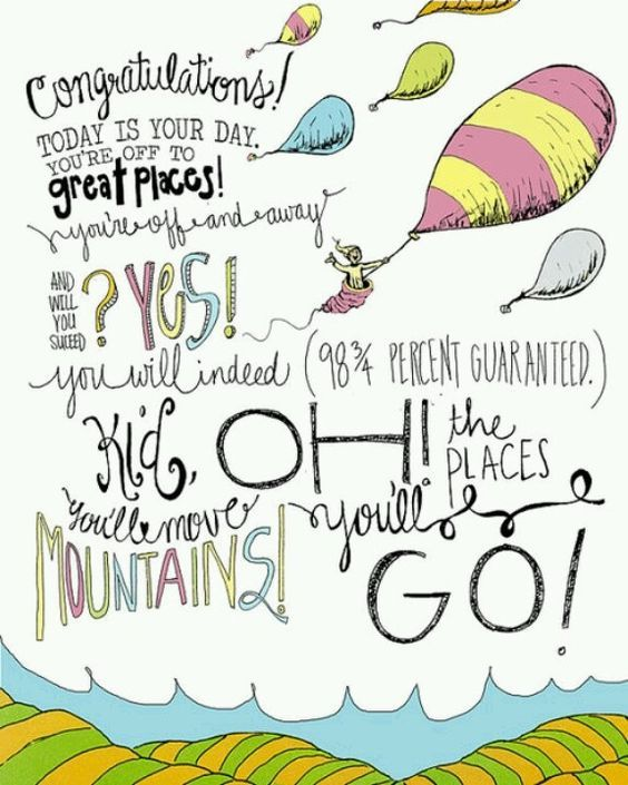 Best of Oh The Places You Ll Go Graduation Quotes