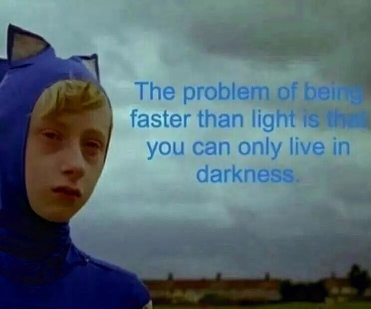 Love Each Other When Two Souls: Sonic, Faster Than Light Live In The Darkness Meme