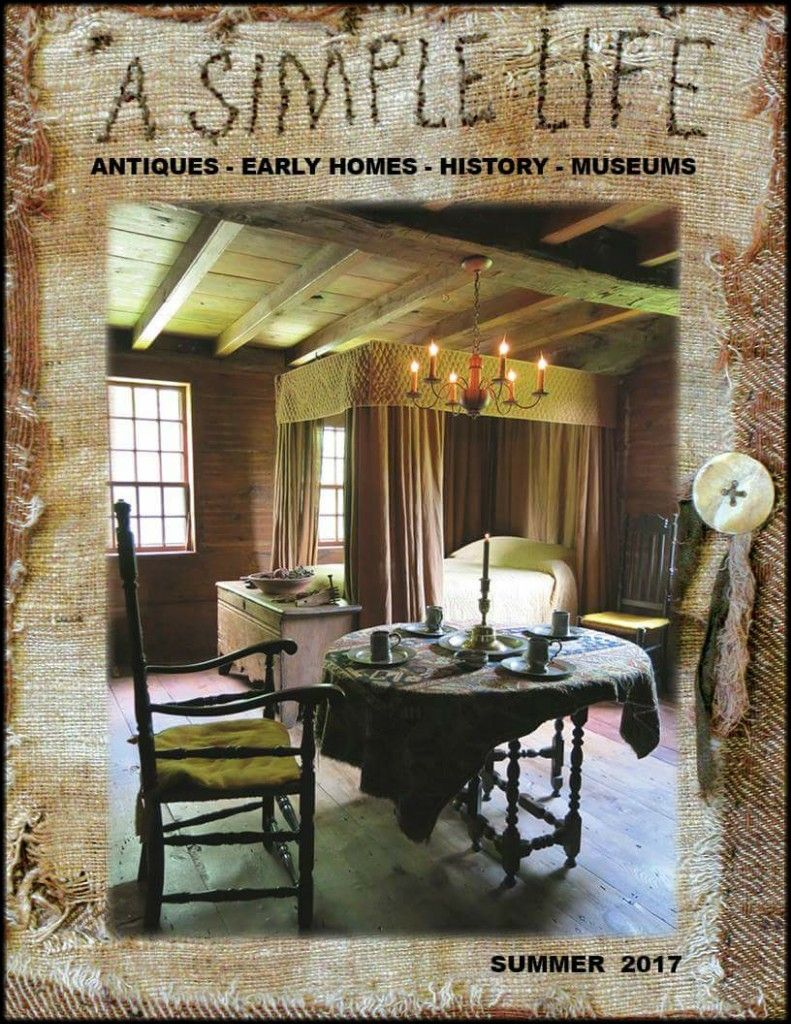Sls17 Simple Life Magazine Summer Issue 2017 Primitive Homes Primitive Decorating House And Home Magazine