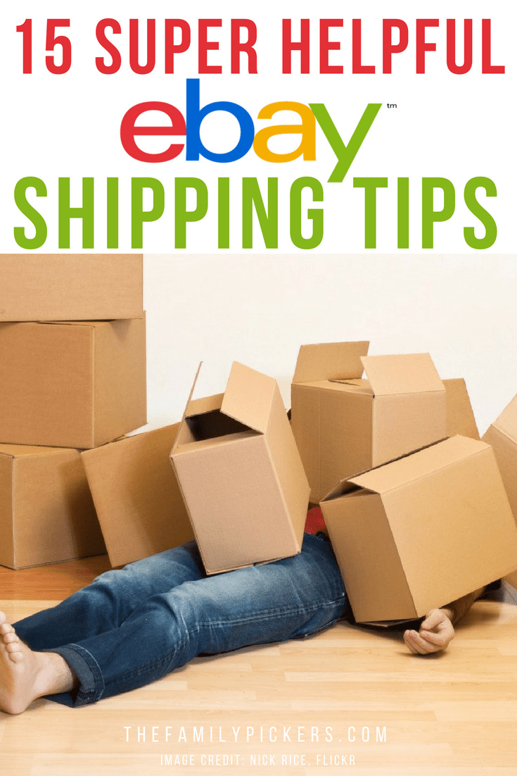 Ebay Shipping Tips 15 Of The Most Useful Shipping Tips For Ebay Ebay Selling Tips Selling On Ebay Making Money On Ebay