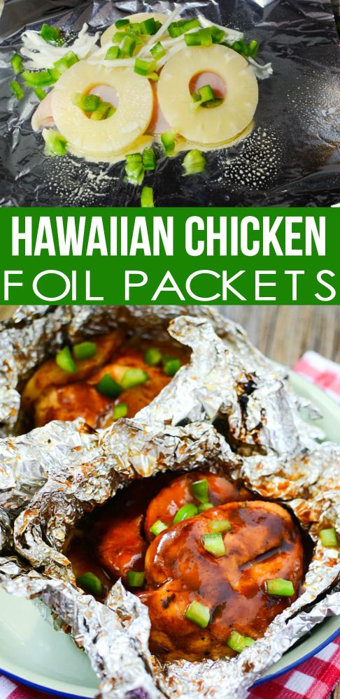 Hawaiian Chicken Foil Packets - Family Fresh Meals