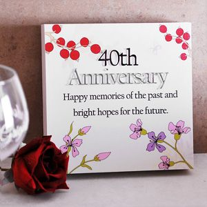 40th Ruby Wedding Anniversary Floral Sentiments Wall Plaque Happy Anniversary Wishes Anniversary Wishes For Parents Wedding Anniversary Wishes