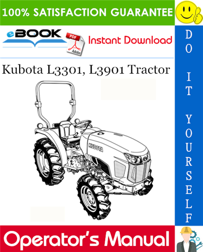 Kubota L3301 L3901 Tractor Operator S Manual Kubota Tractors Operation And Maintenance