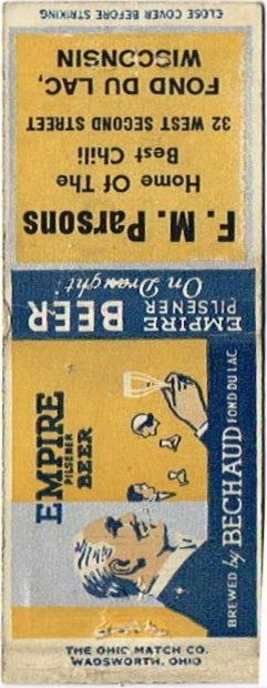 Matchcovers Empire Pilsener Beer Bechauds Inc. Fond Du Lac Wisconsin United States of America