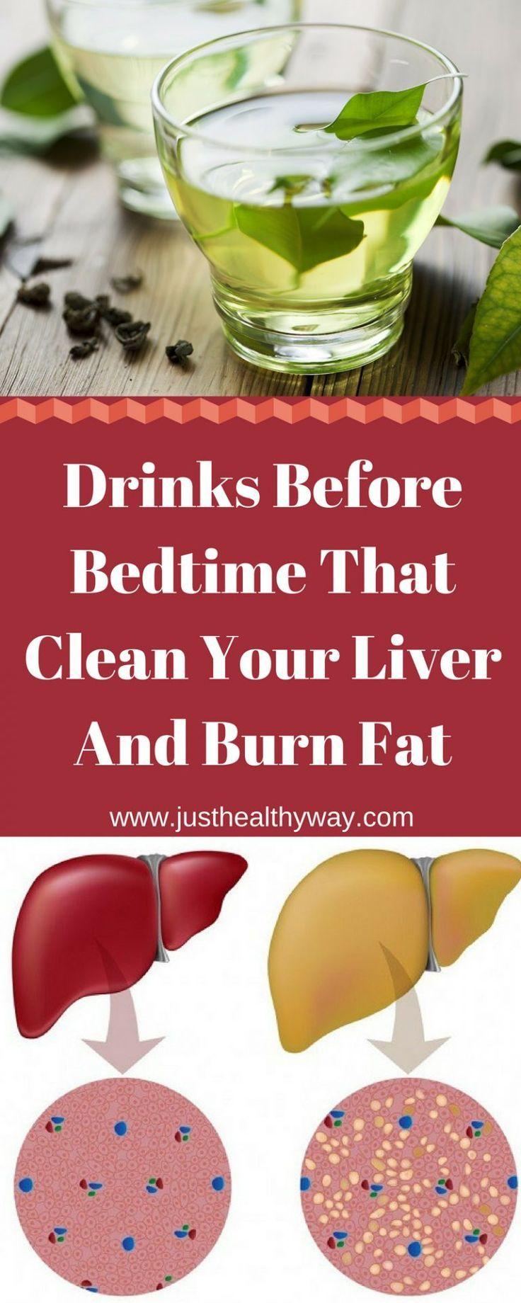 Getränke vor dem Schlafengehen, die Ihre Leber reinigen und Fett verbrennen   - Fitness - #dem #Die...