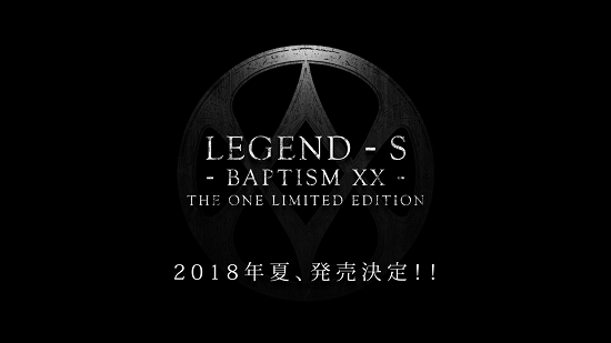 Announcement for LEGEND - S - BAPTISM XX - THE ONE LIMITED EDITION