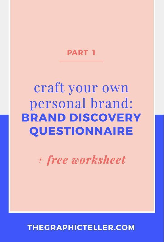 Craft Your Personal Brand Part 1 Brand Discovery Questionnaire Personal Branding Blog Branding Branding Your Business