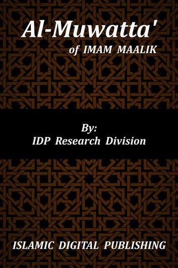 Buy Al-Muwatta' by  IDP Research Division and Read this Book on Kobo's Free Apps. Discover Kobo's Vast Collection of Ebooks and Audiobooks Today - Over 4 Million Titles!