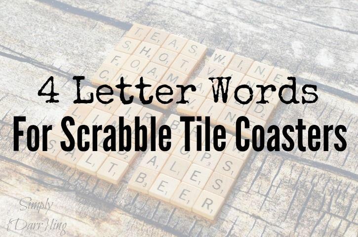 Scrabble Tile Coaster Word Ideas Diy I M Getting Crafty