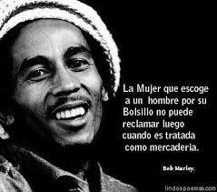 Resultado De Imagen Para Bob Marley Frases En Español De