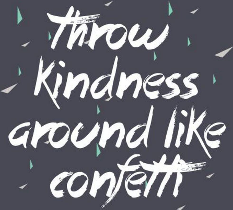 Throw kindness around like confettilloe instagram captions throw kindness around like confetti free printable fridays fab freebie week 21 brepurposed voltagebd Images