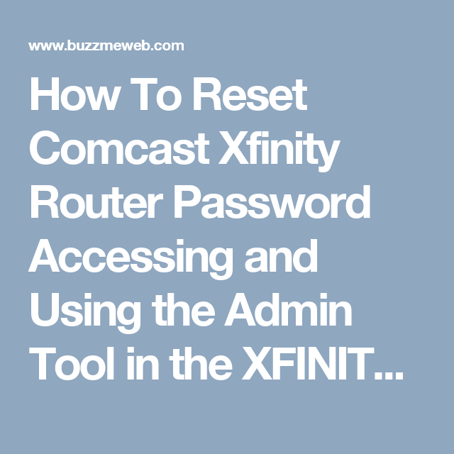 admin username and password for xfinity router