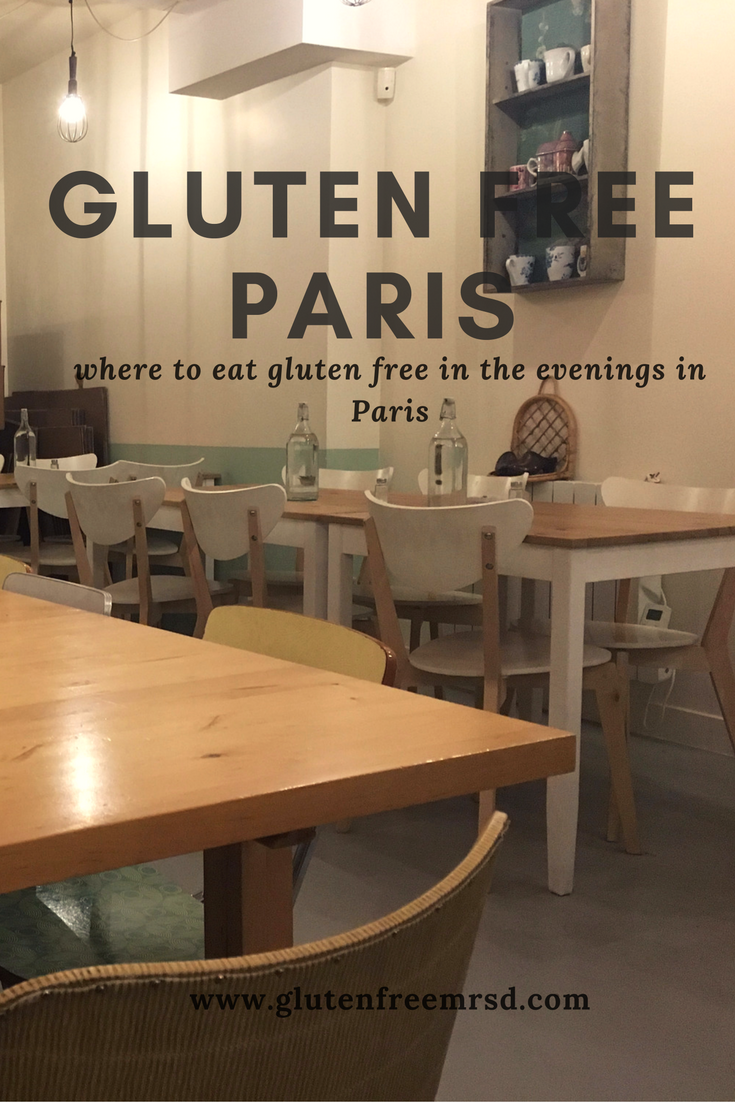 While Paris Has Increasing Numbers Of Gluten Free Restaurants Many Are Only Open During The Day Here S My List Evening Dining Options In