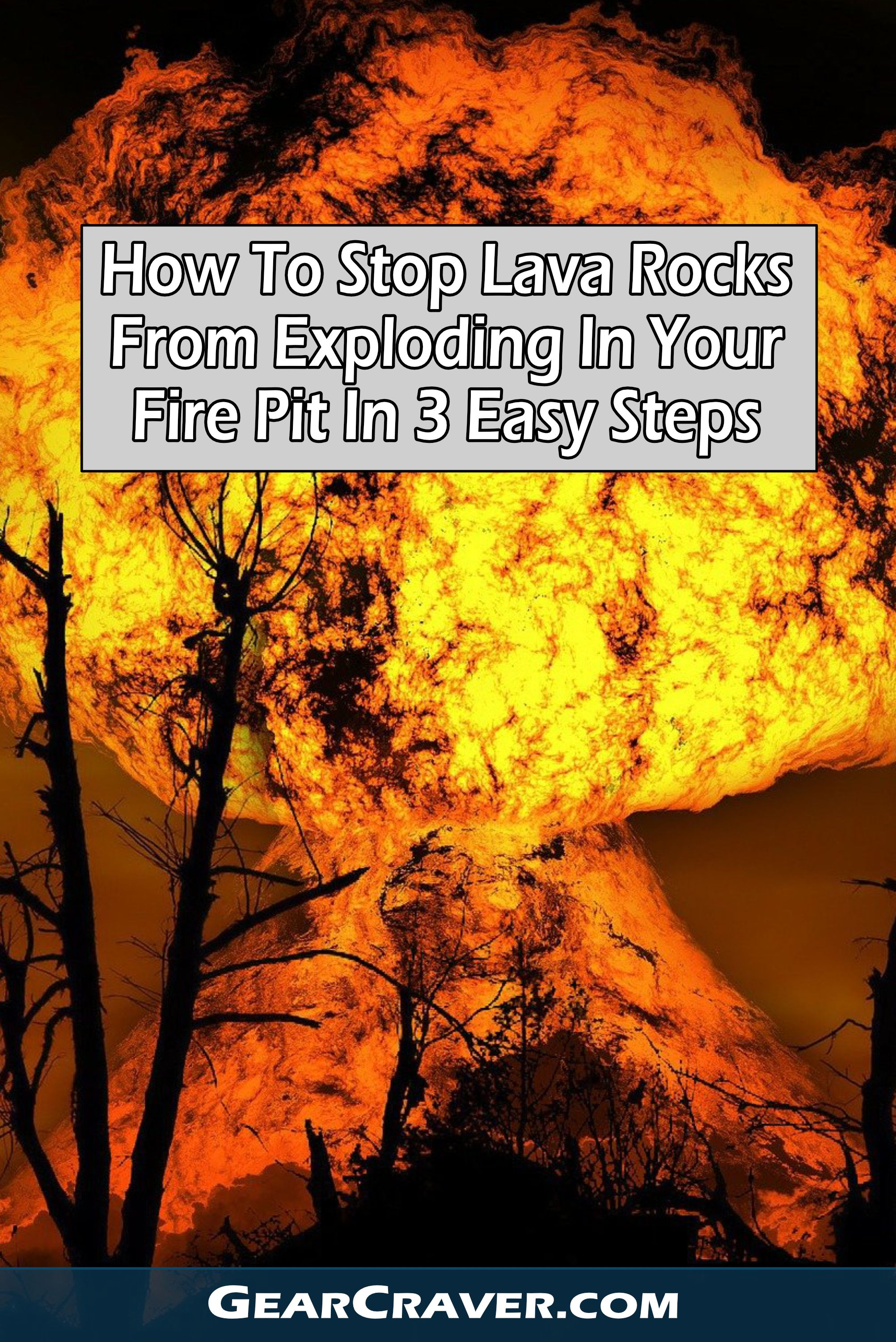How To Stop Lava Rocks Exploding In Fire Pit In 3 Easy Steps Fire Pit Lava Rock Propane Fire Pit