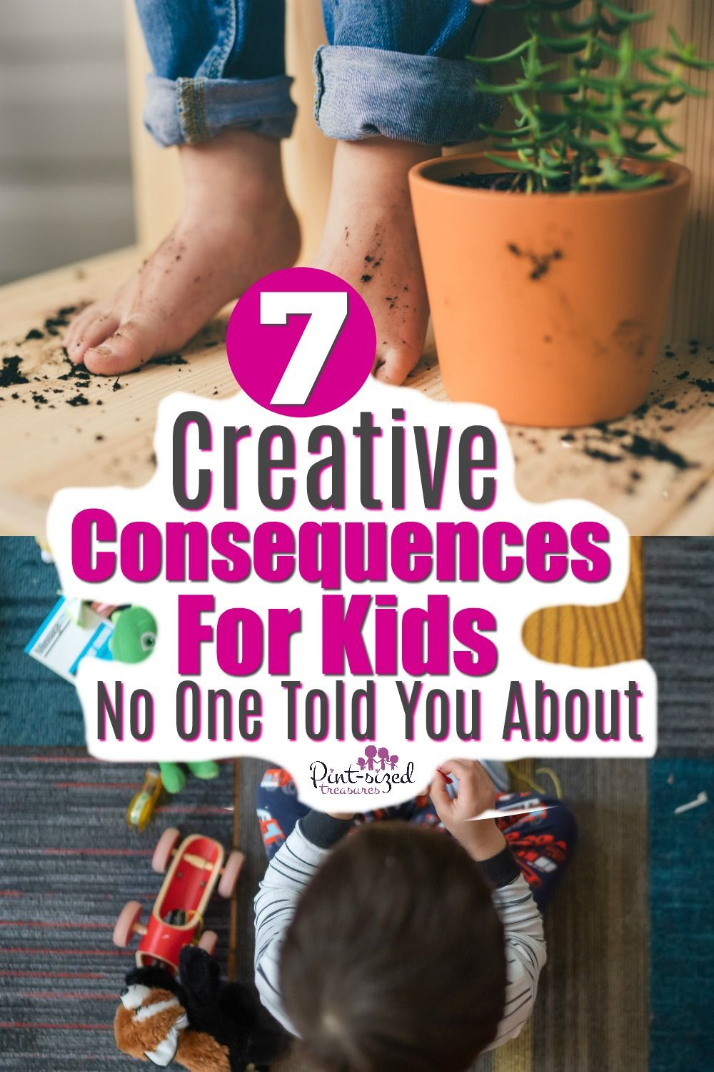 Seven Creative Consequences for Kids No One Told You · Pint-sized Treasures #parenting