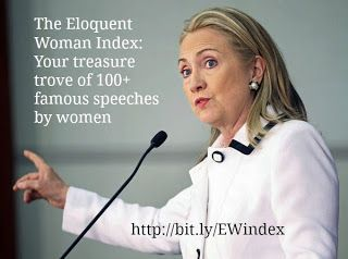 The Eloquent Woman: The Eloquent Woman Index of Famous Speeches by Women #famousspeeches